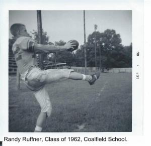 Randy Ruffner, Class of 62, Coalfield School 001