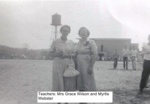 Teachers Mrs Wilson and Myrtle